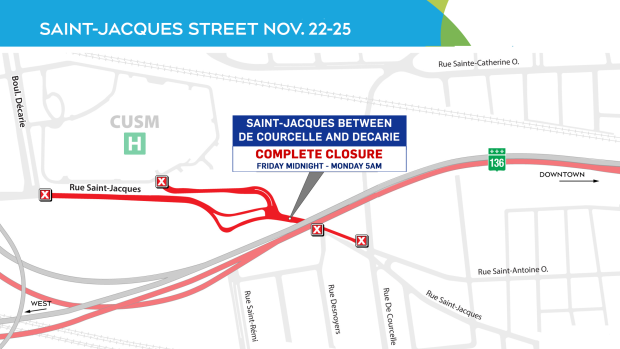St-Jacques closures, weekend of Nov. 22